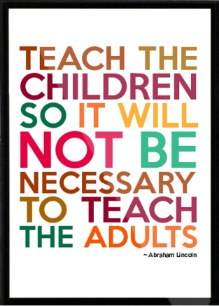 teach-the-children-abraham-lincoln-quotes-sayings-pictures